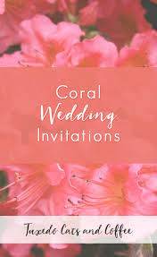 Planning Your Own Wedding Coral Wedding Invitations Tuxedo Cats And Coffee