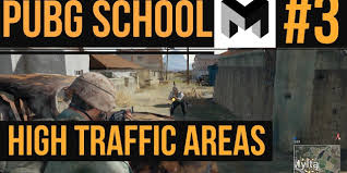pubg guide mtashed s pubg school high traffic areas playerunkown s