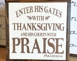 items similar to enter his gates thanksgiving praise scripture