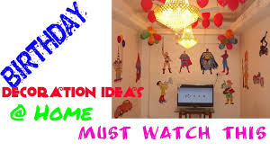 Birthday Decorations To Make At Home Birthday Decoration Ideas At Home Simple N Very Easy Must Watch