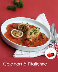 cuisiner les calamars calamars à l italienne cahier de recettes printemps eté 2016