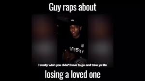 Quotes About A Passed Loved One by Guy Raps About Losing A Loved One Must Watch Ten Toes