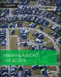 mastering autocad civil 3d 2016 ebook by cyndy davenport