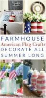 American Flag Decor American Flag Crafts Farmhouse Decor All Summer Long The