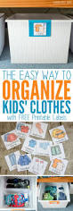 the easy way to organize kids u0027 clothes with free printable labels