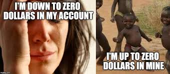 Third World Success Meme - first world problems vs third world success imgflip