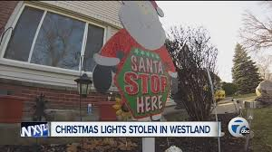 grinch stealing christmas lights grinch steals christmas lights from westland home wxyz