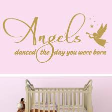 angels danced the day you were born wall stickers decals metallic gold angels danced the day you were born wall sticker above a cot