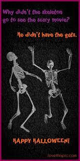 280 Best Halloween Recipes Images On Pinterest Halloween Recipe by Skeletons Funny Spooky Jokes Lol Halloween Humor Pinterest