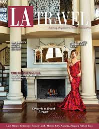 los angeles travel magazine 2016 fall holiday issue by amg media