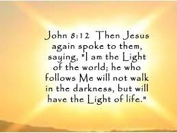 I Am Light I Am The Light Of The World John 8 12