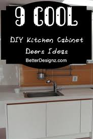 How To Build Kitchen Cabinets Doors Diy Kitchen Cabinet Doors Fashionable Design Ideas Cabinet Design