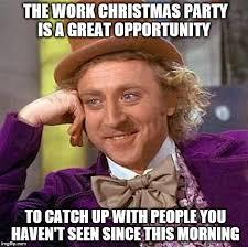 Christmas Party Meme - creepy condescending wonka meme imgflip