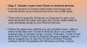can you use itunes on android itunes to android transfer how to transfer from itunes to andr