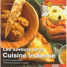 livre cuisine indienne cuisine indienne broché gianotti roberta cavicchioli