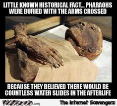 Silly Meme - why pharaohs were buried with their arms crossed meme pmslweb