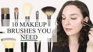 Makeup Basics 10 Must Makeup by 10 Makeup Brushes You Need In Your Collection Must Haves For