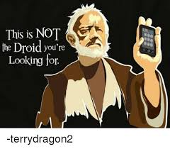Droid Meme - 25 best memes about these are not the droids youre looking for