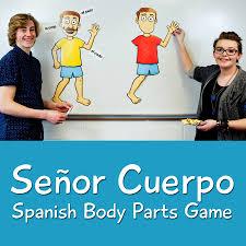 señor cuerpo spanish body parts game spanish teacher u0027s discovery