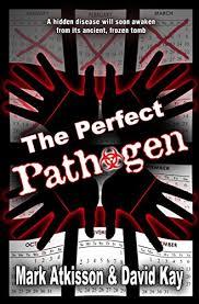perfect pathogen mark atkisson david kay 9780990485414