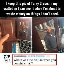 Meme Wallet - i keep this pic of terry crews in my wallet so i can see it when i