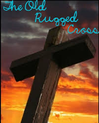 The Old Rugged An Imperfect Believer The Old Rugged Cross