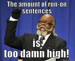 Meme Sentences - too damn high memes quickmeme