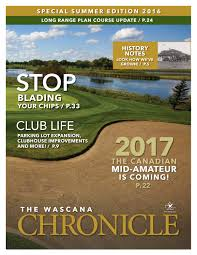 lexus yorkshire golf challenge wascana country club 2016 special summer edition newsletter by