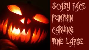 Scariest Pumpkin Carving by Pumpkin Carving Time Lapse Scary Face Youtube