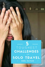 Michigan Travel Alone images 5 toughest challenges of solo travel grrrl traveler png