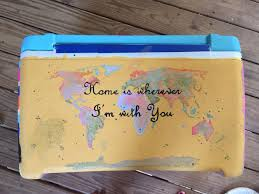 Painting Home by World Map Cooler Painting Home Is Wherever I U0027m With You Crafts