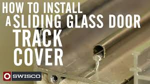 sliding glass doors repair of rollers how to install a sliding glass door track cover youtube