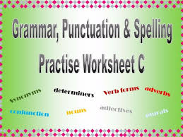 grammar punctuation u0026 spelling practise worksheet c with answers