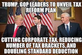 Gop Meme - trump gop to unveil tax reform plan memenews