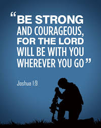 joshua 1 9 my fav bible verse lord our soldiers