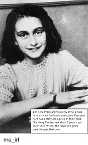 Anne Frank Memes - funny anne frank memes of 2017 on sizzle frank meme anne frank