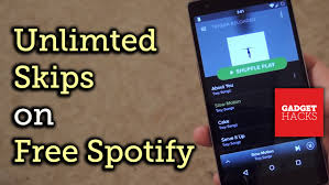 spotify unlimited skips apk get unlimited skips in spotify with spotifyskip how to