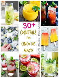 30 cocktails for cinco de mayo or any mexican themed no