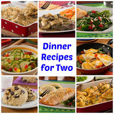 easy cuisine recipes 64 easy dinner recipes for two mrfood com