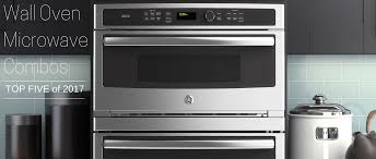 top 5 wall oven microwave combos of 2017 appliances connection