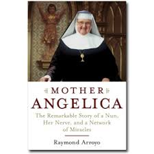 biography for mother biography of mother angelica