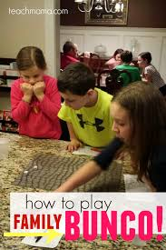 how to play bunco with families teach