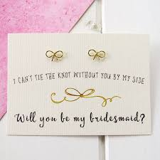 will you be my bridesmaid will you be my bridesmaid gold bow earrings by emporium