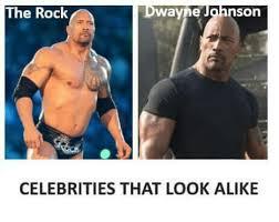 The Rock Meme - the rock wayne son celebrities that look alike the rock meme on