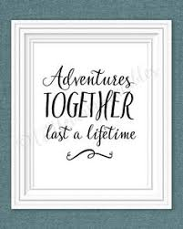 wedding quotes adventure printable quotes and so the adventure begins black artwork