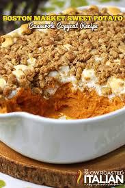Sweet Potato Recipe For Thanksgiving With Marshmallows Sweet Potato Casserole Boston Market Copycat