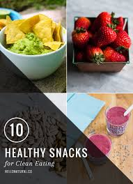 10 healthy snacks for clean eating helloglow co