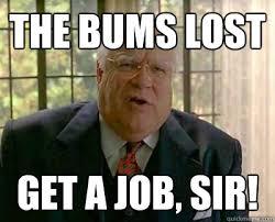 Get A Job Meme - big lebowski get a job sir movies pinterest
