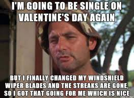 Single Valentine Meme - single on valentine s day 2017 best funny memes heavy com page 3