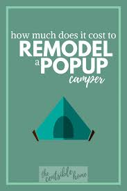 how much does pop up cer remodeling cost